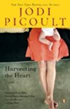 Harvesting the Heart Reprint Edition by Picoult, Jodi [Paperback]