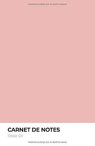 Carnet de notes - Rose Or: Couverture avec couleur de l'année de 2020. Idée cadeau pour collègue, ami, famille ou soi-même. Notebook de 100 pages lignées, format 14 x 21 cm (A5)