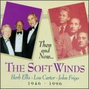 Softwinds: Then & Now by Softwinds (2013-05-03)