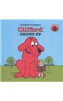Clifford Grows Up (Clifford the Big Red Dog (Pb))