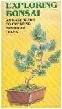 Exploring Bonsai: An Easy Guide to Create Miniature Trees