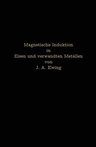 Magnetische Induktion in Eisen und verwandten Metallen
