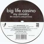 Big Life Casino - My Ministry - Dazed & Confused