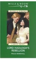 Lord Hadleigh's Rebellion (Historical Romance) 0263172104 Book Cover