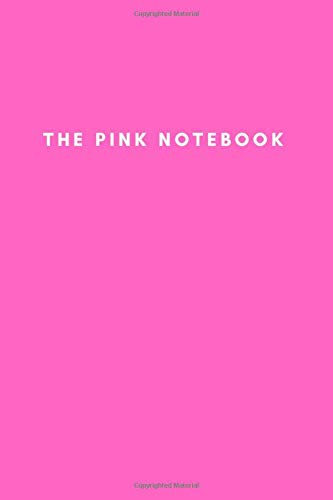 THE Pink Notebook: Minimalist Pink Notebook: Perfect for Notes and Journalling, 120 Pages Total, Blank Lined Pages for College
