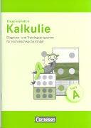 Kalkulie. Diagnosehefte zur Früherkennung von Rechenschwäche. Heft A. 15 Stüc...