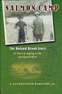 Salmon Camp: The Boland Brook Story