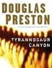Tyrannosaur Canyon 1st (first) edition Text Only