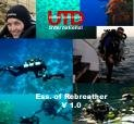 """Unified Team Diving""""Essentials of Rebreather Diving"""""""
