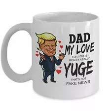 N\A Papá My Love For You is Yuge Mug Taza de café Día del Padre