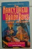 Tropic of Fear - Book #14 of the Nancy Drew and Hardy Boys: Super Mystery