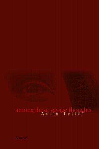 Among These Savage Thoughts (English Edition)