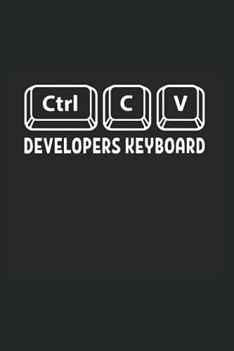 DEVELOPERS KEYBOARD: Notizbuch für Programmierer Informatiker | Tagebuch, Planer oder Notizheft für Beruf, Studium und Ausbildung | 6x9 Zoll (ca. DIN A5) 120 karierte Seiten, Softcover mit Matt.