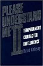 Please Understand Me II: Temperament, Character, Intelligence 1st (first) edition