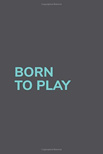 Born To Play: Journal My Braindumps And Ideas Notebook For Ice Hockey And Tough Sports Lover   6x9   120 pages
