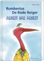 Rombertus de rode reiger: anders dan anders