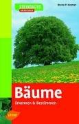 Bäume: Erkennen und bestimmen