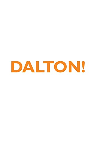 DALTON! Affirmations Notebook & Diary Positive Affirmations Workbook Includes: Mentoring Questions, Guidance, Supporting You