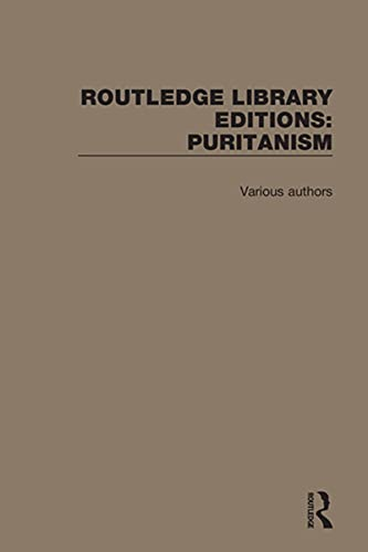 Routledge Library Editions: Puritanism (English Edition)