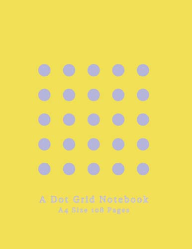 A Dot Grid Notebook: Minimalistic Composition Memobook   Yellow Soothing Premium Cover   Note Taking, Planning, Doodling, Drawing, Graphing, ...   108 A4 White Pages 8.5x11' {Volume 1}