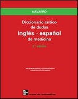 Diccionario Crítico de Dudas Inglés-Español de Medicina ...