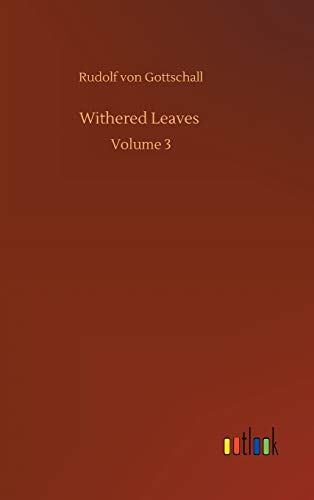 Withered Leaves: Volume 3