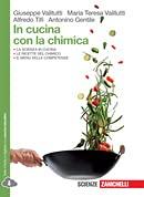 Kit libro scolastico IN CUCINA CON LA CHIMICA(9788808321206) 1 copertine trasperenticavalierini ed evidenziatore