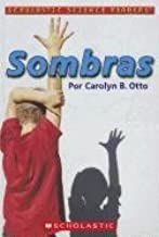 Sombras = Shadows (Scholastic Science Readers) (Spanish Edition)