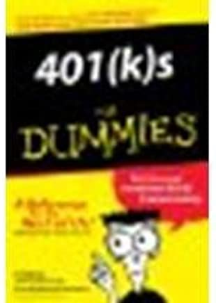 401(k)s For Dummies 1st by Benna, Ted, Watson Newmann, Brenda (2002) Paperback