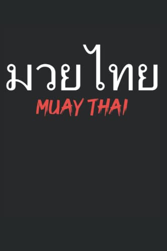 Muay Thai: 6' x 9' Inches Notebook For...