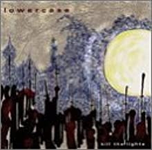 Kill the Lights by Lowercase (1997-07-08)