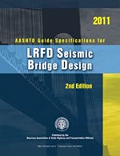 AASHTO Guide Specifications for LRFD Seismic Bridge Design, 2nd Edition