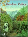 Bamboo Valley: A Story of a Chinese Bamboo Forest (The Nature Conservancy Habitat)