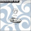Mind Ride by Daughter Eve (1999-06-01)