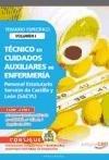 Técnicos en Cuidados Auxiliares de Enfermería Personal Estatutario Servicio de Castilla y León (SACYL). Temario Vol. I. (Colección 645)