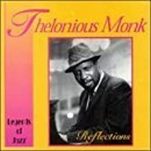Reflections by Thelonious Monk (1999-12-10)
