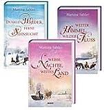 Die Wolga-Saga: Weisse Nächte, weites Land / Dunkle Wälder, ferne Sehnsucht / Weiter Himmel, wilder Fluss