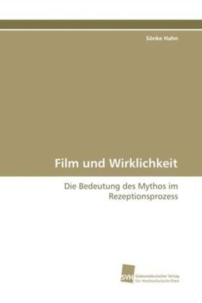 バージン皮スタンドFilm und Wirklichkeit: Die Bedeutung des Mythos im Rezeptionsprozess