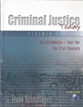 Criminal Justice Today, Seventh Edition, Annotated Instructor's Edition, An Introductory Text for the 21st Century With CD-ROM (in wraps)