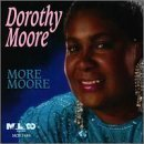 More Moore by Dorothy Moore (1997-02-01)