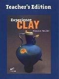 Experience Clay 1st Edition TE