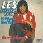 It must be you / Semolina(7' Vinyl Single)(1975)(Decca 6.11772 AC)