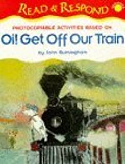 Oi! Get Off Our Train (Read & Respond Starter) by Sturman Elaine Melhuish Jo (1997-09-19) Paperback