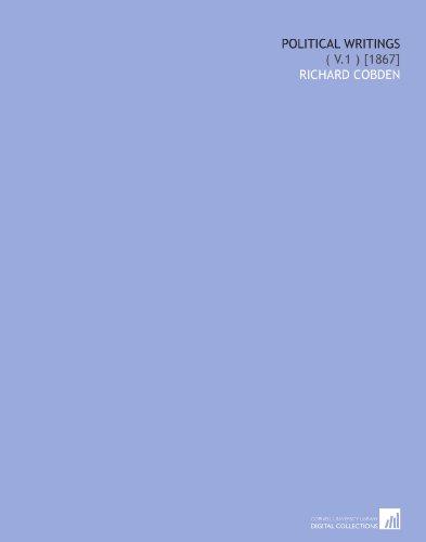 Political Writings: ( V.1 ) [1867]