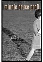 S/ He (95) by Pratt, Minnie Bruce [Paperback (2005)]