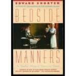 Image of Bedside Manners: The Troubled History of Doctors and Patients
