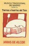 Música Tradicional de Madrid vol. 1: Tierras y Huertas del Tajo