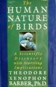 The Human Nature of Birds: A Scientific Discovery With Startling Implications