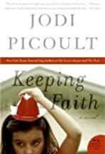 Keeping Faith by Picoult, Jodi [Paperback]