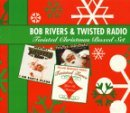 Twisted Christmas by Bob Rivers